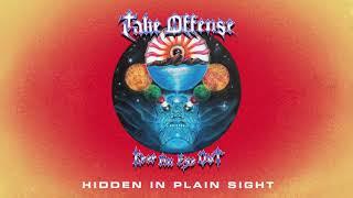 "Take Offense ""Hidden In Plain Sight"""