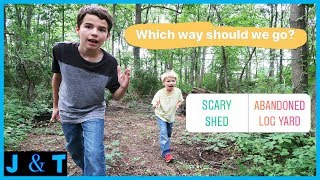 Followers Choose Our Hike - Scary Shed or Abandoned Log Yard / Jake and Ty