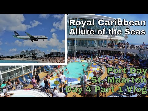 Allure of the Seas Day 4 Part 1 | Sunset Beach Bar, Maho and Sailaway