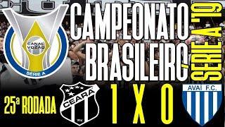 [Série A '19] Ceará SC 1 X 0 Avaí FC | Melhores Momentos | Narração: Gomes Farias | Canal do Vozão