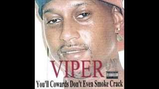 Viper the Rapper - You