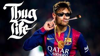 Football thug life compilation ft ● neymar ● messi ● cristiano ronaldo ● pt.1 | hd