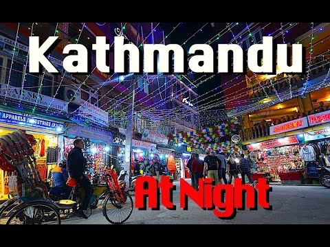 Kathmandu NIGHTLIFE | Thamel at Night | 2020 |काठमाण्डु, नेपाल | थामेल नाइटलाइफ
