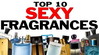 Top 10 Sexy Fragrances