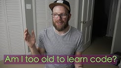 I Turned 30 | Are You Too Old to Become a Developer?