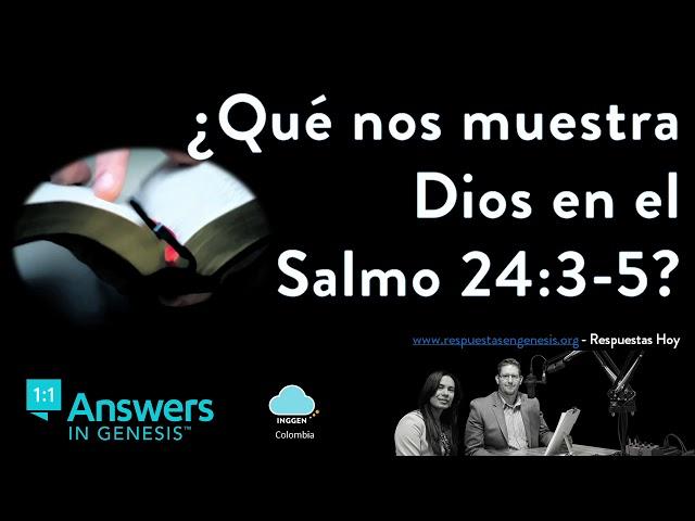 Qué Nos Muestra Dios En El Salmo 24 3 5 Youtube