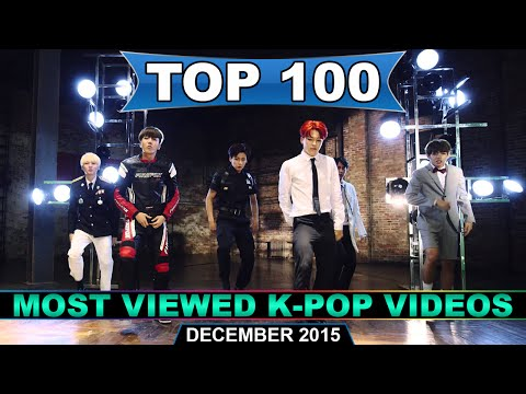 [TOP 100] Most Viewed K-POP Music Videos of All Time (December 2015)
