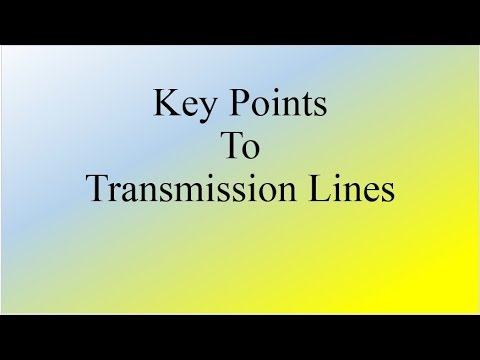 Key Points on Transmission Lines