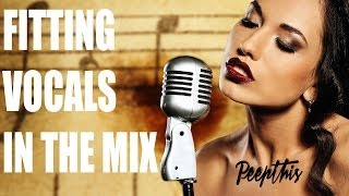 How to fit Vocals into the mix better than Disclosure and Armin van Buuren [Peep'n ToM Tutorial]