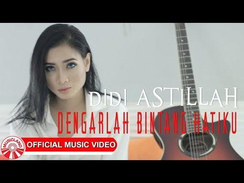 Didi Astillah - Dengarlah Bintang Hatiku [Official Music Video HD]