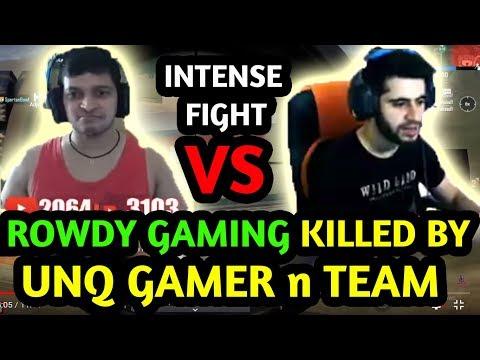 Unq Gamer vs Rowdy Gaming Most Intense Match | Pubg Mobile Gameplay Highlights