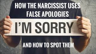 How The Narcissist Uses False Apologies And How To Spot Them