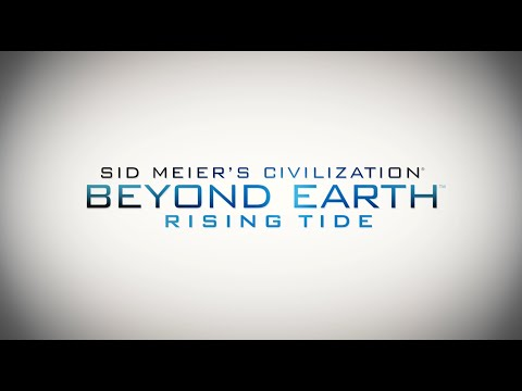 Civilization: Beyond Earth - Rising Tide E3 Gameplay Walkthrough