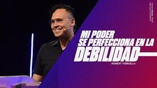Mi poder se perfecciona en la debilidad | Herbert Torruella