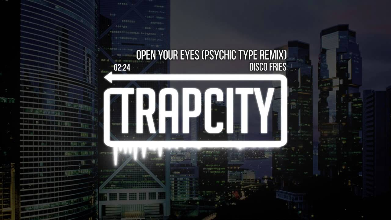 Disco Fries - Open Your Eyes (Revelation) (Psychic Type Remix)