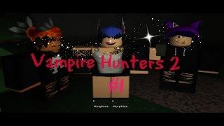 I Owe Him| Vampire Hunters 2 [Ep 1 ] || Roblox||