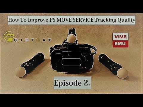 Improving PsMoveService Quality in VR VIVE EMU Tutorial Ep. #2