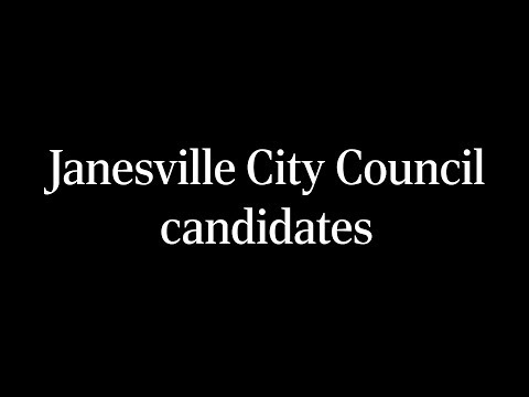 Why I'm the best candidate for Janesville City Council