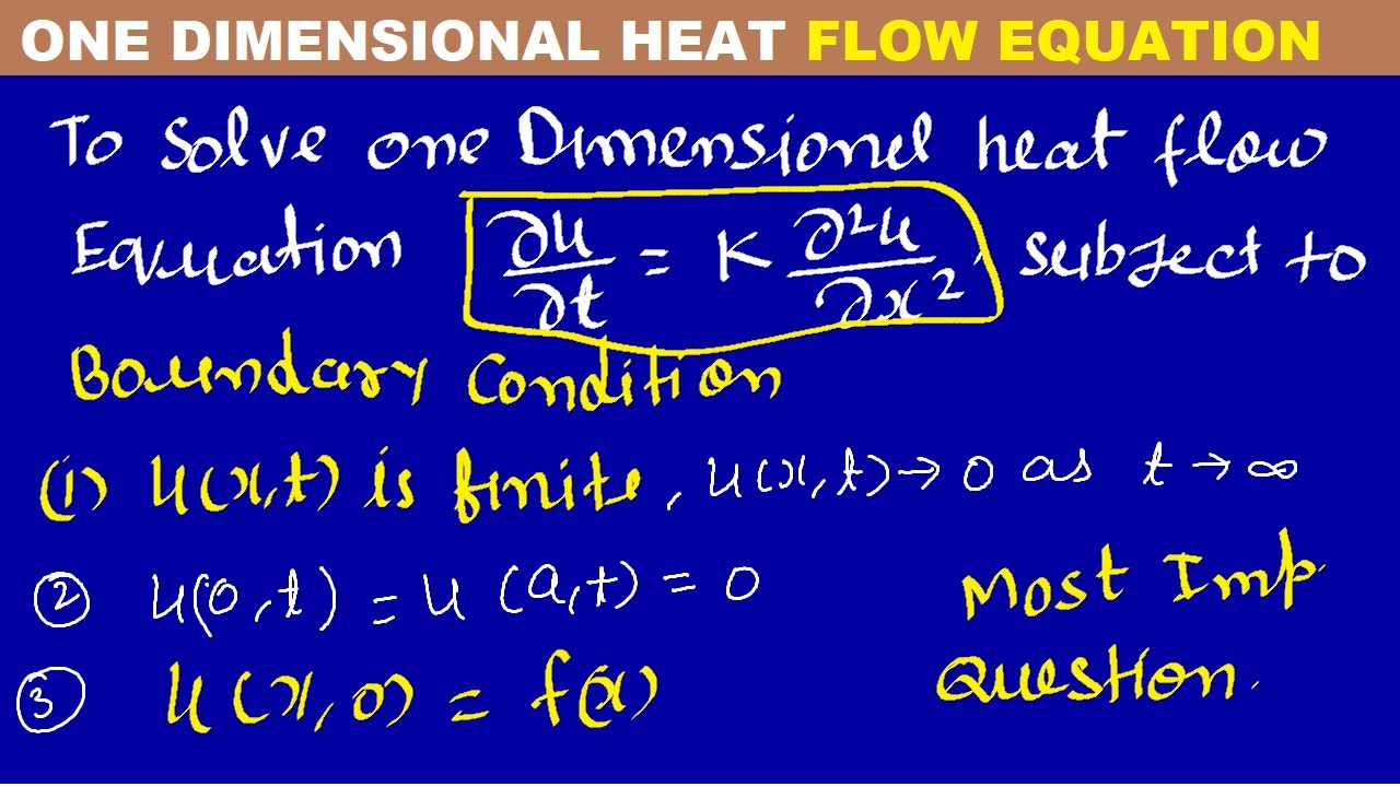 #02 Partial Differential Equation-One Dimensional Heat Equation Problem-1