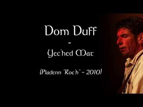 Dom Duff - Yec'hed Mat
