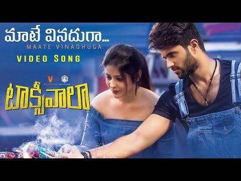 Maate Vinadhuga Video Song | Taxiwaala | Vijay Deverakonda, Priyanka Jawalkar