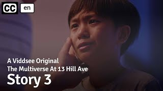 The Multiverse At 13 Hill Ave: Story 3 // Viddsee Originals