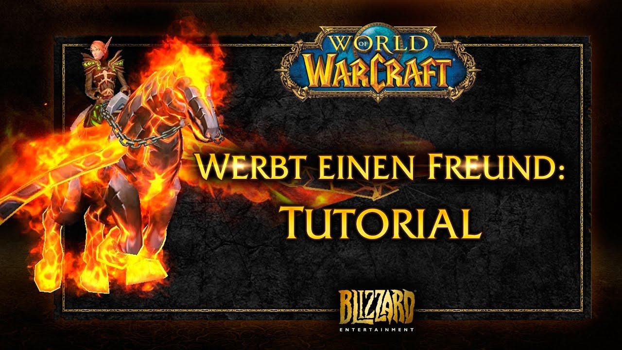 World Of Warcraft Werbt Einen Freund Tutorial Youtube