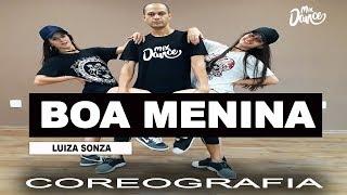Boa Menina - Luisa Sonza (Coreografia) Mix Dance