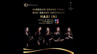 MISS GRAND INDONESIA 2020 - GRAND FINAL!!!