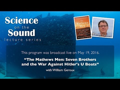 "Science on the Sound Lecture Series: ""Mathews Men"""