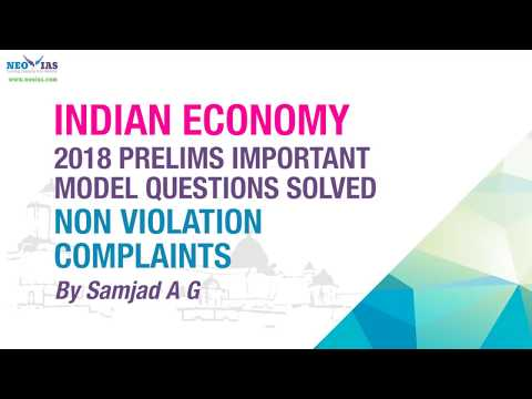 NON VIOLATION COMPLAINTS (WTO) | PRELIMS IMPORTANT MODEL QUESTION SOLVED | ECONOMY GURU | NEO IAS
