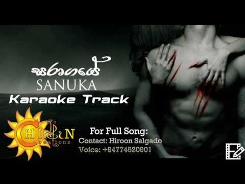 Saragaye -සරාගයේ - Sanuka - Karaoke Track