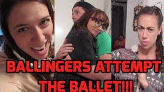 Ballingers Attempt The Ballet!
