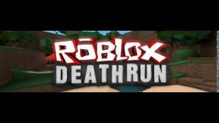 Roblox Deathrun 3 Music: Intermission and Intro Sequence