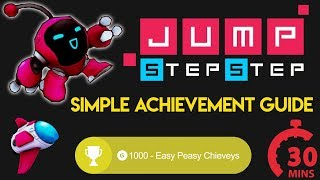 Easy Peasy Chieveys | Jump, Step, Step | 1000G | Full achievement Guide