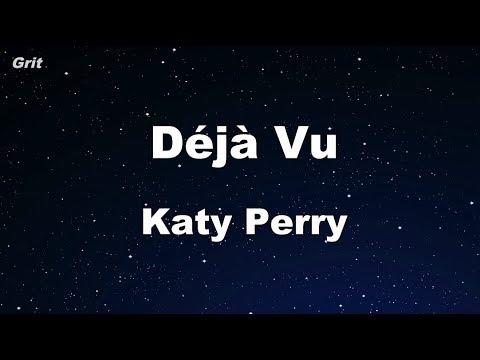 Déjà Vu - Katy Perry Karaoke 【With Guide Melody】 Instrumental