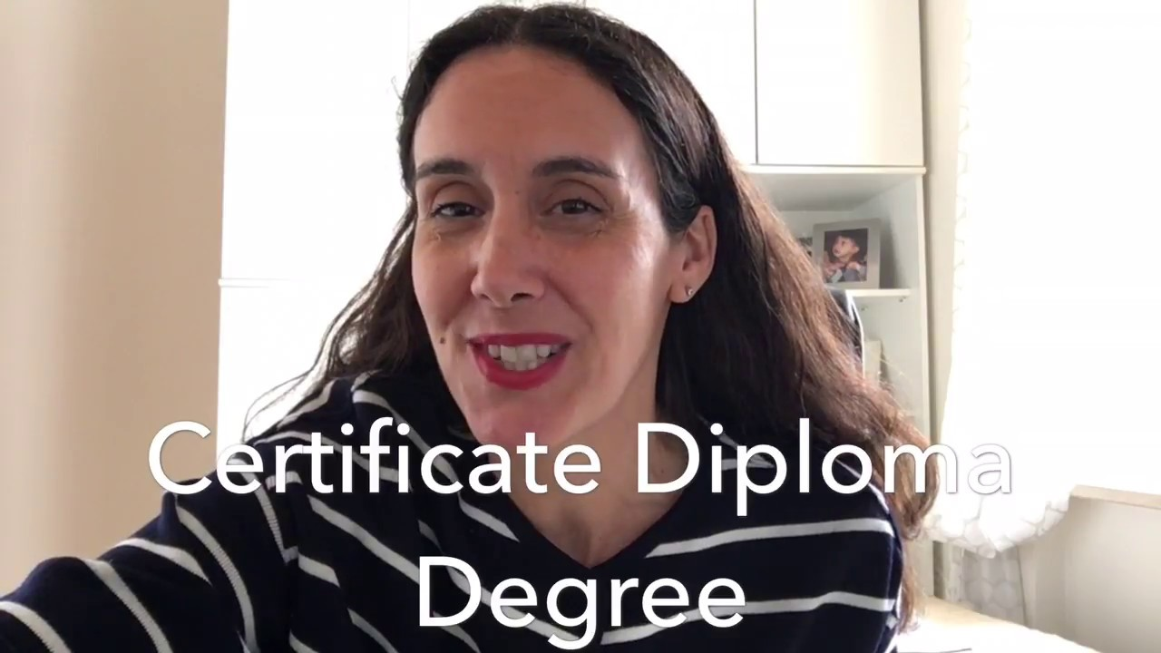 Certificate Vs Diploma Vs Degree Youtube