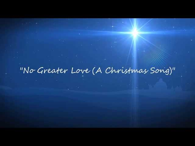 No Greater Love (A Christmas Song) Asiah Mehok
