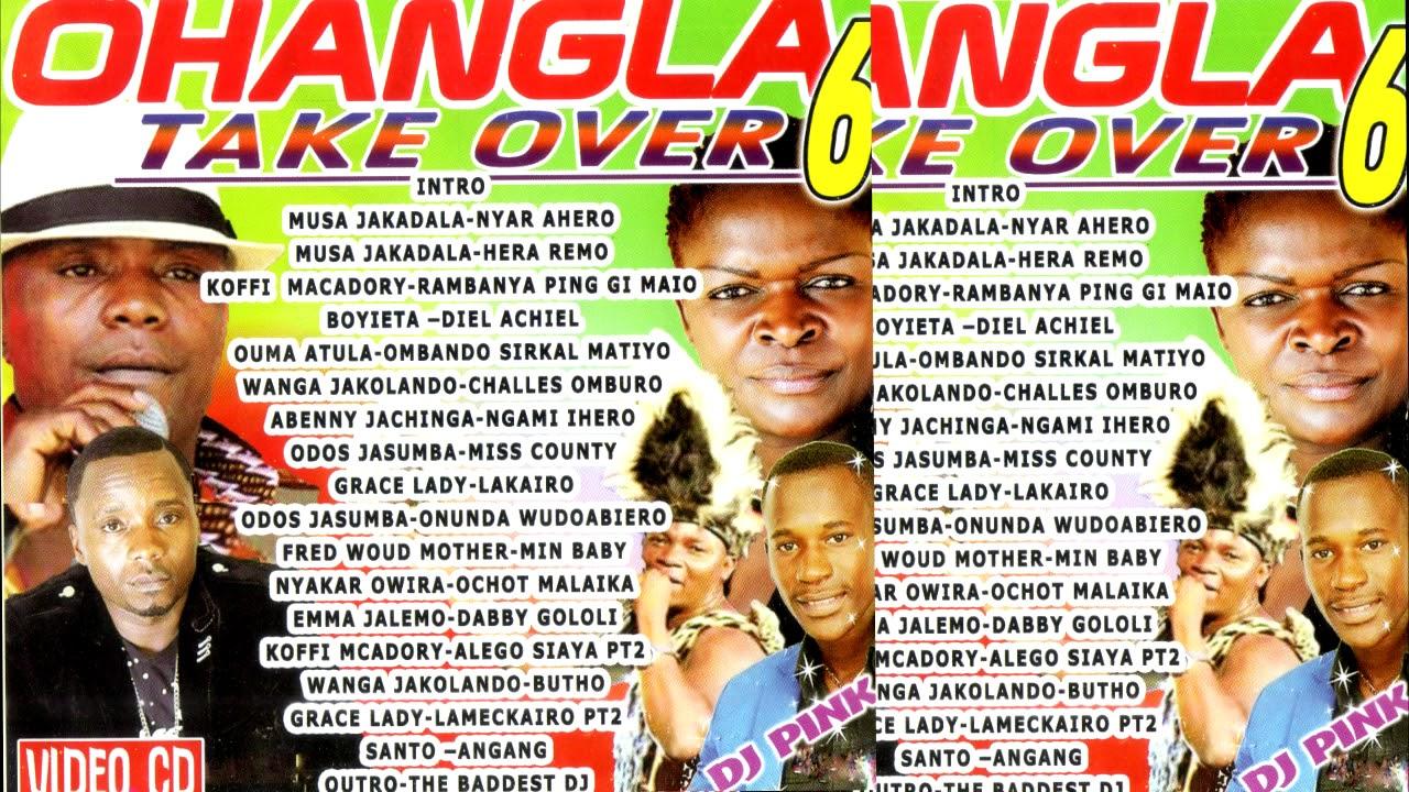 OHANGLA TAKEOVER VOL 6 (DJ PINK THE BADDEST) musa jakadala,boyieta,koffi  makadory,odosh jasuba
