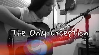 Cover images The Only Exception - Paramore (Cover By Wendy G)