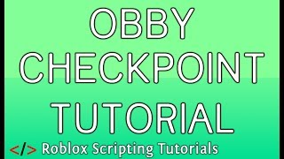 How to make checkpoints for obby in roblox video