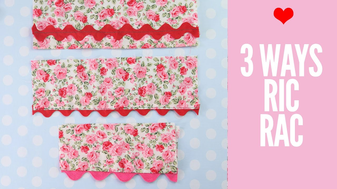 Sewing Ric Rac | How to Sew Ric Rac 4 Ways