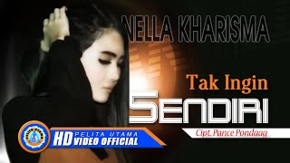 [4.42 MB] Nella Kharisma - Tak Ingin Sendiri (Official Music Video)