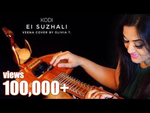 Kodi - Ei Suzhali -Veena Cover by OliviaT | Dhanush, Trisha | Santhosh Narayanan