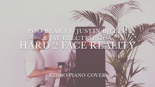 Justin Bieber ft. Poo Bear & Jay Electronica - Hard 2 Face Reality (Piano Cover) [+Sheets]