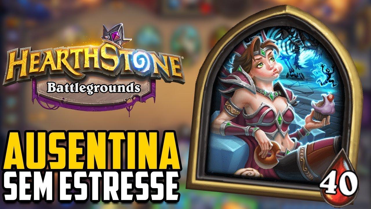 SEM ESTRESSE? AUSENTINA – Hearthstone Battlegrounds