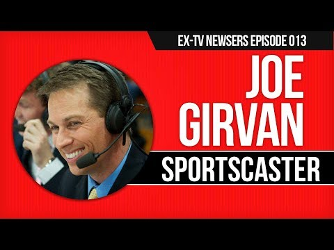 Ex-TV Sportscaster Joe Girvan Gets Candid About Media Indust