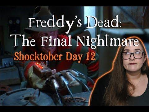 FREDDY'S DEAD: THE FINAL NIGHTMARE (Shocktober)