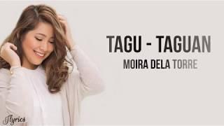 Moira Dela Torre - Tagu - Taguan ( Full lyrics)