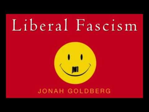 1. Liberal Fascism by Jonah Goldberg (2008)